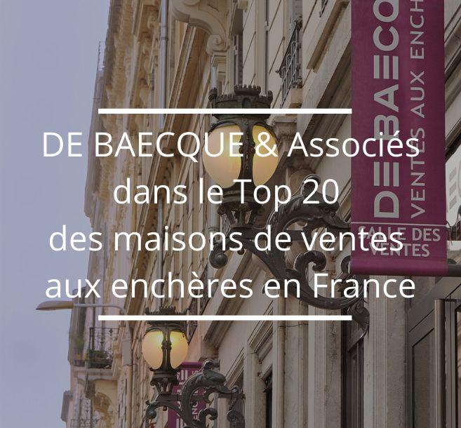 DE BAECQUE & Associés dans le TOP 20 des Maisons de ventes françaises