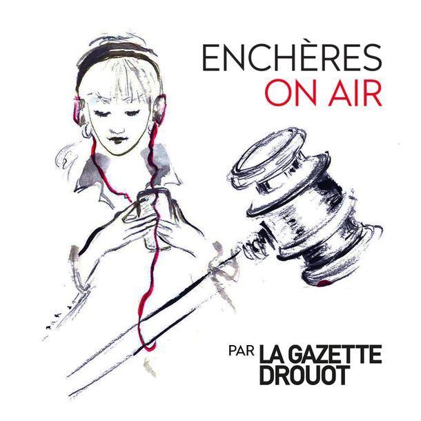 ENCHÈRES ON AIR - le podcast dédié au marché de l'art