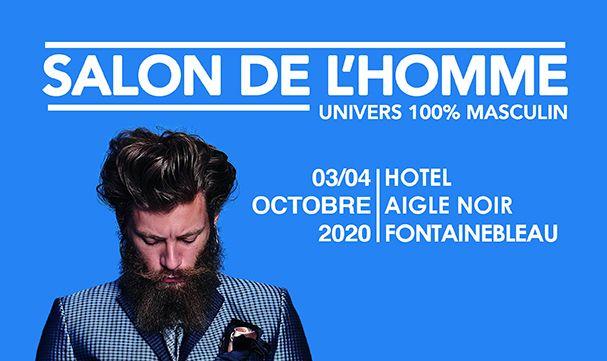 SALON DE L'HOMME - UNIVERS 100% MASCULIN - 3 & 4 octobre