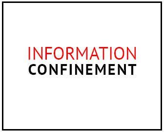 Information confinement