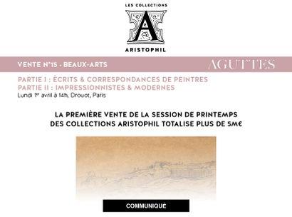 LA PREMIÈRE VENTE DE LA SESSION DE PRINTEMPS DES COLLECTIONS ARISTOPHIL TOTALISE PLUS DE 5M€
