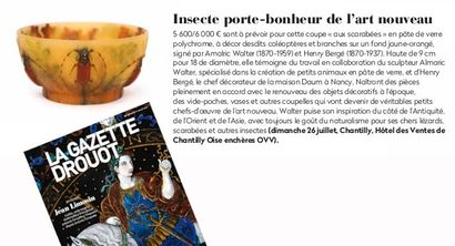 INSECTE PORTE-BONHEUR DE L'ART NOUVEAU, ARTICLE DE LA GAZETTE DROUOT N°28 DU 17 JUILLET 2020, P.83.