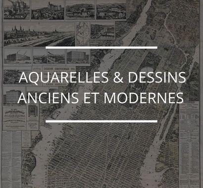 Aquarelles & Dessins anciens et modernes