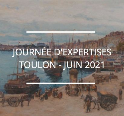 JOURNÉE D'EXPERTISES GRATUITES ET CONFIDENTIELLES - TOULON
