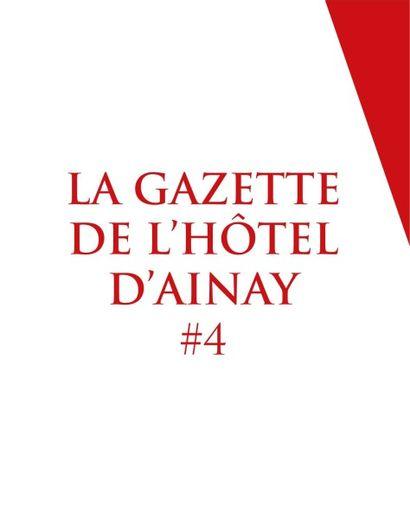 La Gazette de l'Hôtel d'Ainay #4