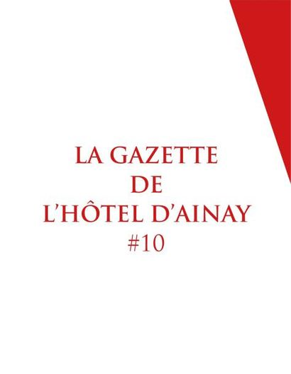 LA GAZETTE DE L'HOTEL D'AINAY #10