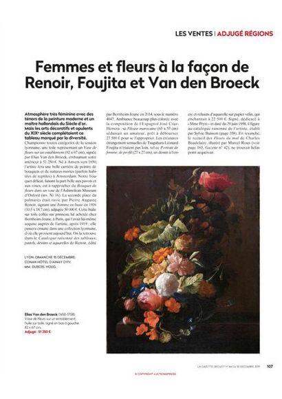 Femmes et fleurs à la façon de Renoir, Foujita et Van den Broeck