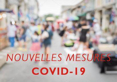 IMPORTANT - NOUVELLES MESURES COVID-19