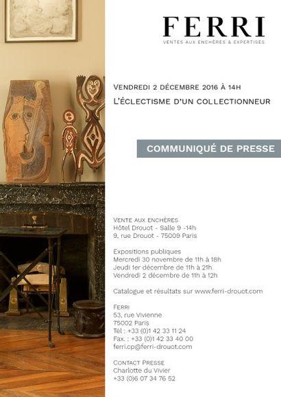 COMMUNIQUE DE PRESSE - L'ÉCLECTISME D'UN COLLECTIONNEUR