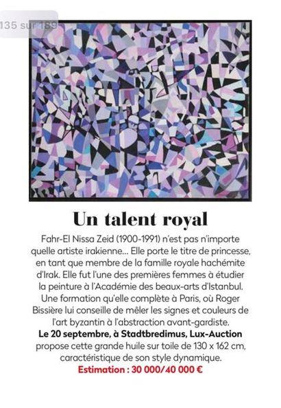 Un Talent Royal ! Fahr-El Nissa Zeid (1900-1991) Adjugé : 250 000.00 €