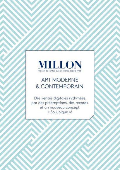 ART MODERNE  & CONTEMPORAIN  Des ventes digitales rythmées  par des préemptions, des records et un nouveau concept « So Unique »!