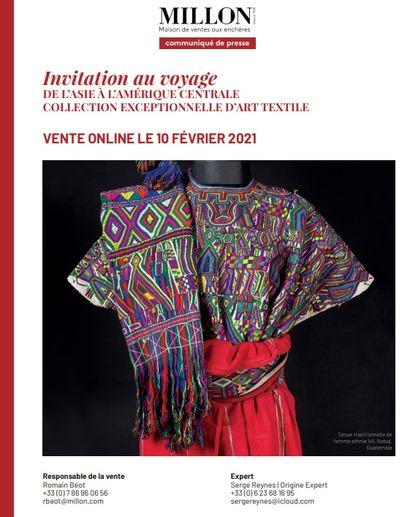 Invitation au voyage<br>DE L'ASIE À L'AMÉRIQUE CENTRALE COLLECTION EXCEPTIONNELLE D'ART TEXTILE