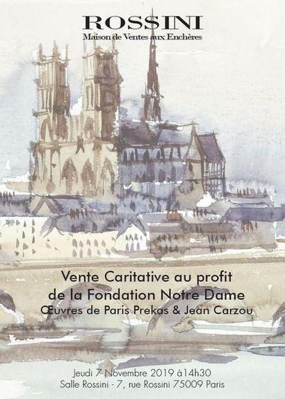 Vente au profit de la Fondation Notre Dame  Œuvres de Paris Prekas & Jean Carzou