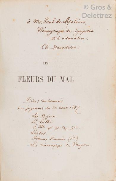 Charles BAUDELAIRE. Les Fleurs du Mal. Paris, Poulet-Malassis et de Broise, 1857,...