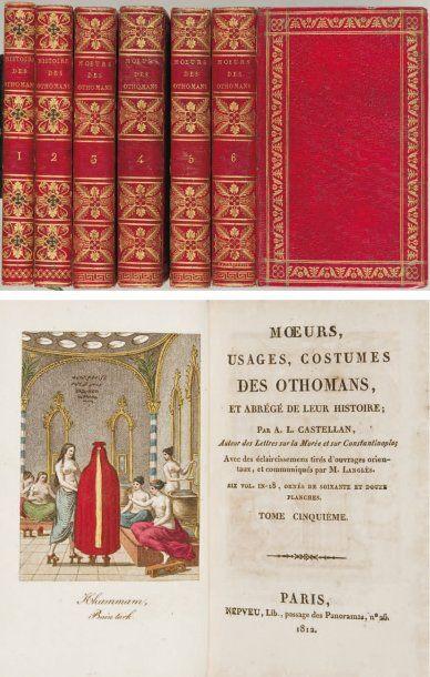 CASTELLAN (Antoine-Laurent). Moeurs, usages, costumes des Othomans et abrégé de leur...