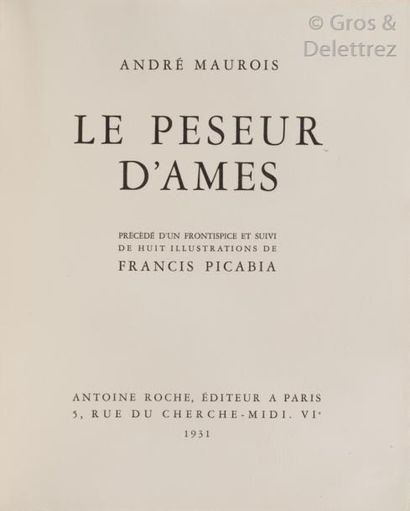 [PICABIA] André MAUROIS.