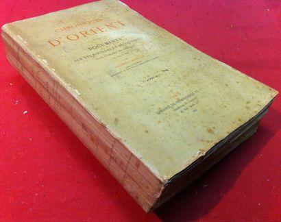 Salomon REINACH. Chroniques d'Orient. Documents...