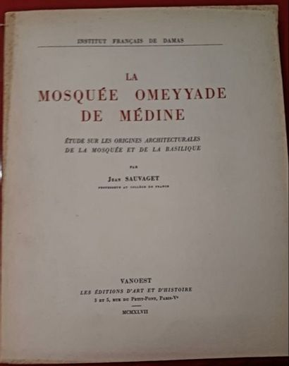 Jean SAUVAGET. La Mosquée Omeyyade de Médine....