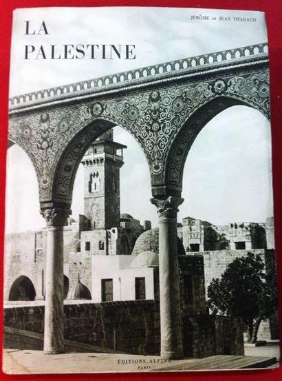 THARAUD Jérôme et Jean. La Palestine. Paris,...