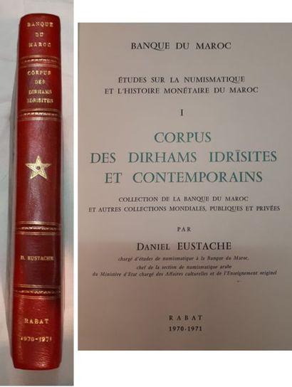 Daniel EUSTACHE. Corpus des dirhams idrîsites...