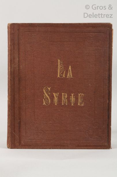 Charles LALLEMAND (1826-1904). La Syrie....