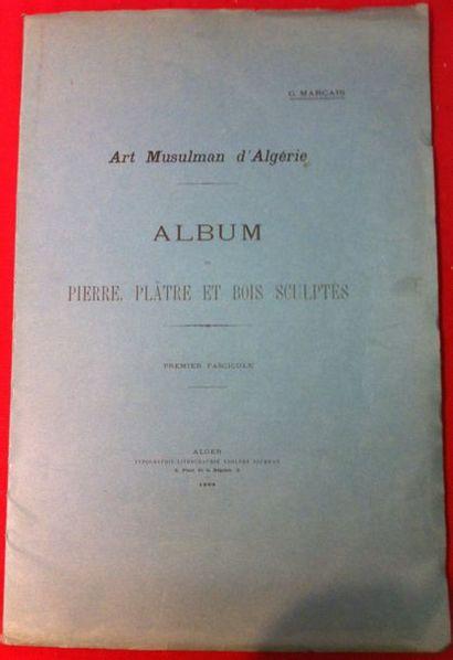 Georges MARCAIS. Art musulman d'Algérie....