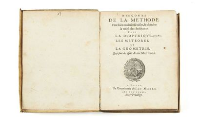 RENÉ DESCARTES (1596-1650) Discours de la méthode Leyde, I. Maire, 1637 Petit in-4...