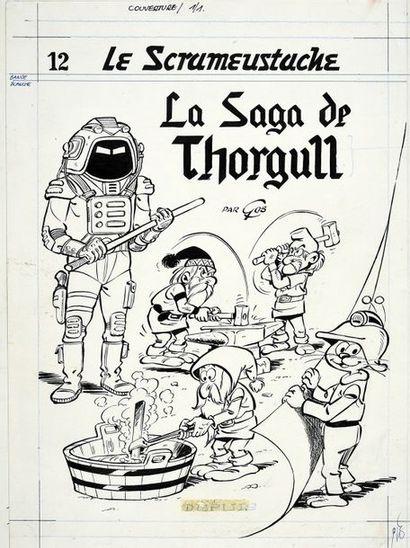 GOS (Roland Goossens, dit -1937) Le ScrameustachE, TOME 12. La Saga de Thorgull....