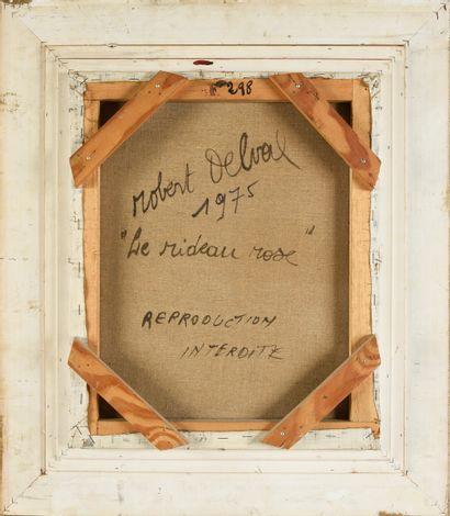 Robert DELVAL (né à Paris en 1934). Le rideau rose. 1975. 46,5 x 38 cm.