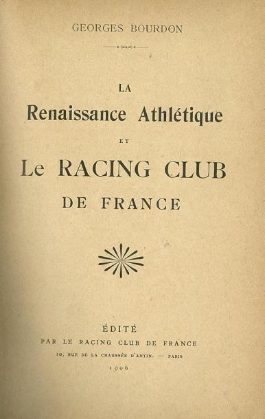 Livre. La Renaissance Athlétique et le Racing...