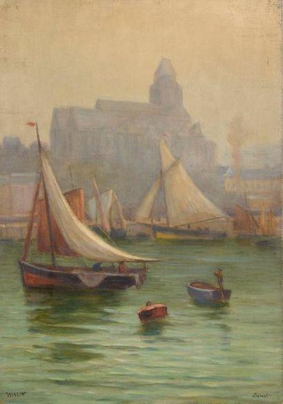 Charles WISLIN (1852-1932)  Voiliers au Tréport...