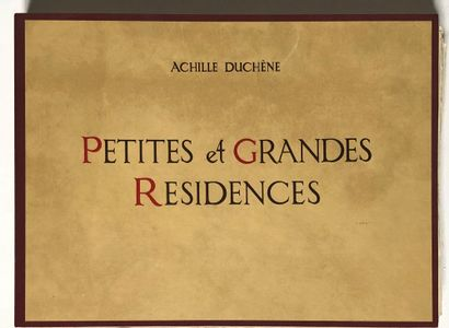 DUCHENE (Achille). Petites et grandes résidences....