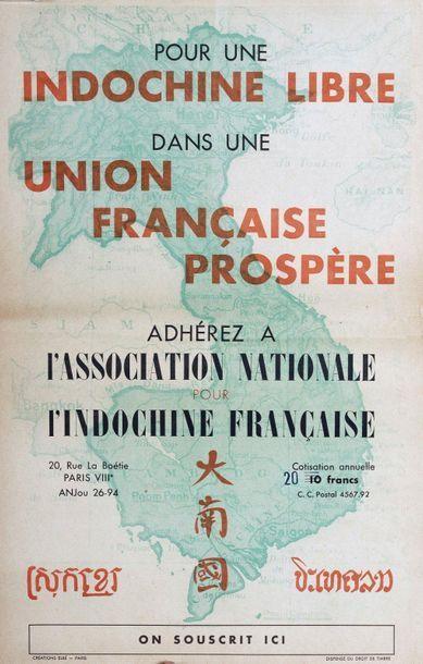 1950  Pour une Indochine Libre dans une Union...