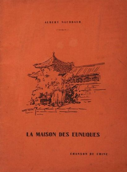 NACHBAUR (Albert), La maison des eunuques,...