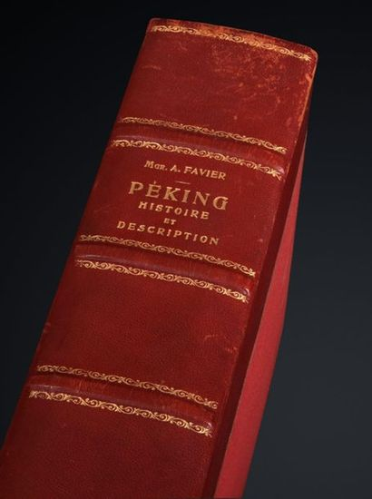 FAVIER (Alphonse), Péking, histoire et description,...