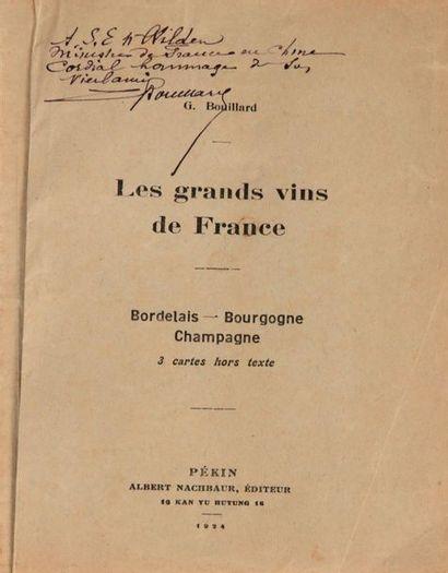 BOUILLARD (G.), Les grands vins de France,...