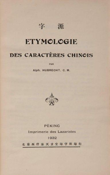 HUBRECHT (Alphonse), Etymologie des caractères...