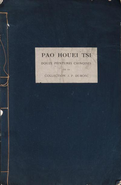 [PEINTURE] DUBOSC (J.P.), Pao Houei Tsi,...