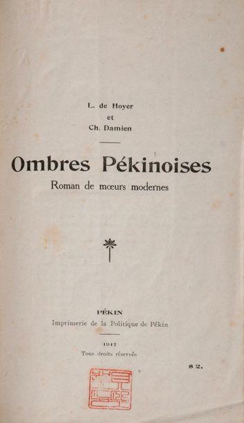DE HOYER (L.) et DAMIEN (Ch.), Ombres pékinoises,...