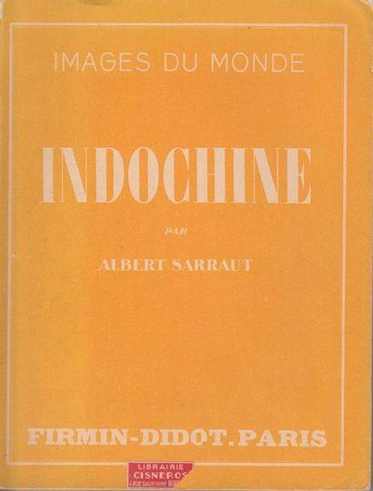 1930  SARRAUT (Albert),  Indochine, images...