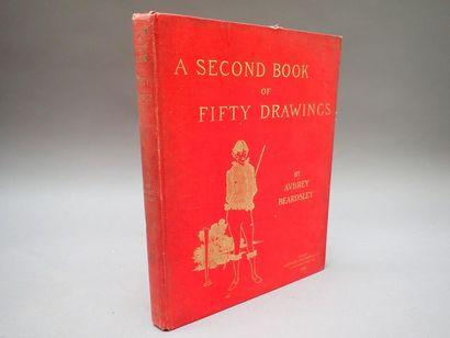 BEARDSLEY (Aubrey). A Second Book of fifty...