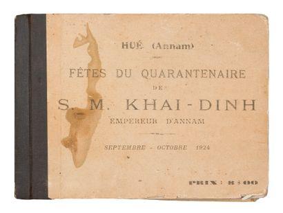 1924  Hué (Annam) - Fêtes du quarantenaire...