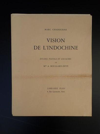 1926. MARC CHADOURNE  VISIONS DE L'INDOCHINE....
