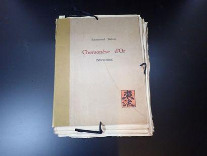 EMMANUEL DEFERT  CHERSONESE D'OR - INDOCHINE...