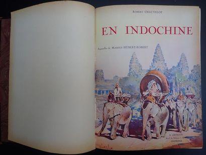 1931. ROBERT CHAUVELOT. EN INDOCHINE. Aquarelle de Marius Hubert Robert. Edtions...