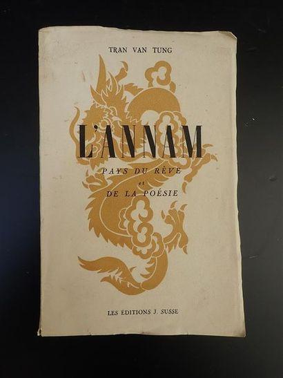 1945. TRAN VAN TUNG.  L'ANNAM, PAYS DU REVE...