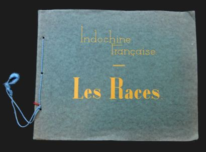 1924/1928  GOUVERNEMENT GENERAL DE L'INDOCHINE.  INDOCHINE FRANÇAISE. LES RACES....