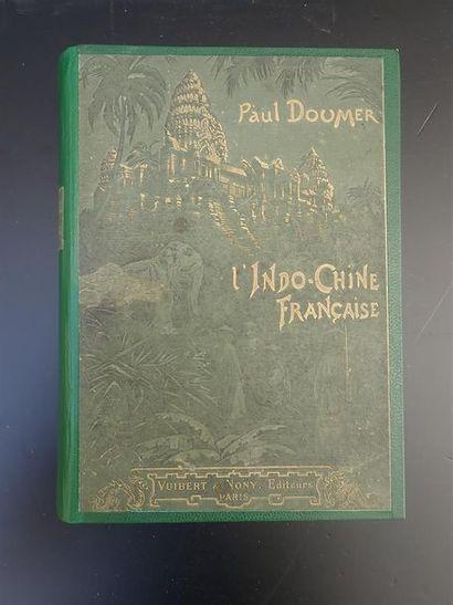 1905.  PAUL DOUMER.  L'INDOCHINE FRANÇAISE.  Illustrations en noir. Vuibert & Nony,...