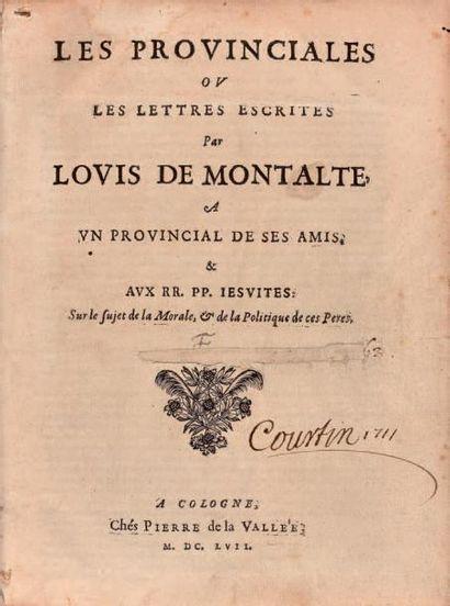 [PASCAL Blaise] Les Provinciales ou les Lettres escrites par Louis de Montalte, à...
