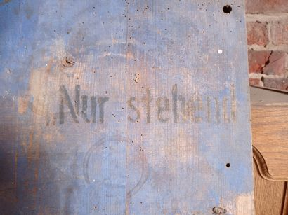 """Board, wooden, three inscriptions in German: """"do not spill"""", """"leave standing"""".  180..."""